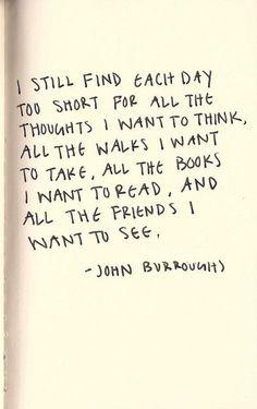 I still find each day too short...