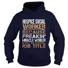 HOSPICE SOCIAL WORKER T-Shirts, Hoodies. CHECK PRICE ==►…