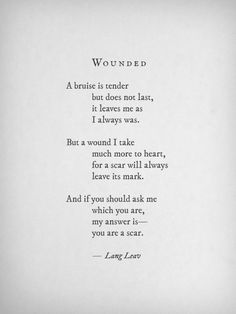 "| Poem: ""Wounded"" by Lang Leav 