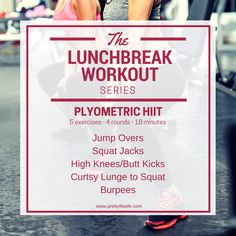 The Lunchbreak Workout Series: Plyometric HIIT | Pretty Fit Wife