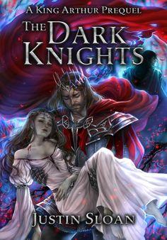The Dark Knights: A King Arthur Short Story