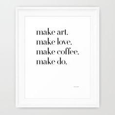 Framed Make print