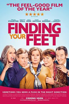 Finding Your Feet 2017 Imdb Films Seen In 2018 Pinterest