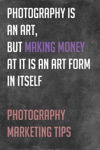Photography Marketing is an art form in itself
