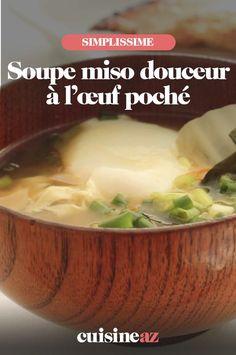 La soupe miso à l'œuf poché est une entrée chaude facile à cuisiner. #recette#cuisine #soupe #soupemiso #oeuf