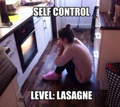 Self Control - Level: Lasagne