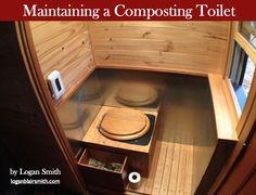Maintaining a Composting Toilet by Logan Smith va Tiny House Magazine