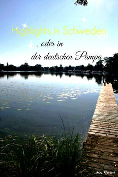 Ferien in Schweden oder in Brandenburg