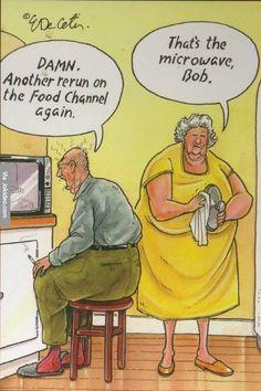 - ¡Rayos! Otro programa repetido del Canal de Culinaria. - Ese es el microondas, Bob.