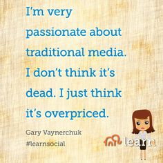 Business Leadership Quotes, Gary Vaynerchuk, Things To Think About, Workshop, Advertising, Passion, Traditional, Learning, Words