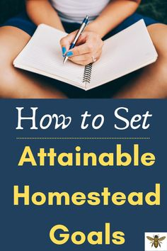 how to set attainable homestead goals Survival Tips, Survival Skills, Natural Living, Simple Living, Urban Homesteading, Perfect Date, Build Your Dream Home, Grow Your Own Food, Bee Keeping