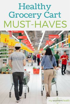 Healthy Grocery Cart Must Haves.