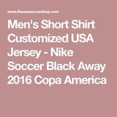 Men's Short Shirt Customized USA Jersey - Nike Soccer Black Away 2016 Copa America