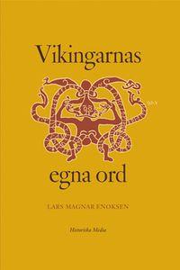 Vikingarnas egna ord (e-bok)