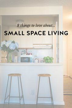 Small Space Living: Why I Love It