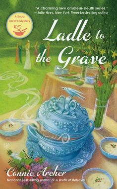 I Wish I Lived In a Library: Ladle to the Grave - Blog Tour Review + Giveaway