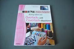 creadienstag: Richtig nähen mit Overlock und Coverlock