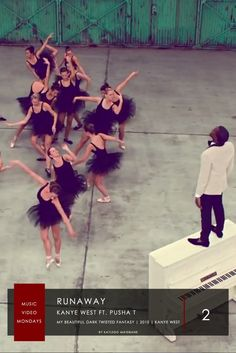 2. Kanye West ft. Pusha T  - Runaway | #MusicVideoMondays | #Top6  In This Nine Minute Video, West Summons A Ballet Troupe By Playing The Piano. The Video Is Believed To Challenge The Ideals Of Social Class & Race Domination. The Video Was Directed By Kanye West