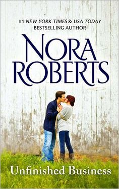Unfinished Business [NOOK Book]  by Nora Roberts