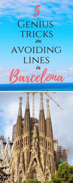 5 genius tricks on avoiding lines in Barcelona, Spain misstouristcom