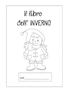 La maestra Linda : Il libro dell'inverno Infant Activities, Winter Wonderland, Snoopy, Education, School, Books, Fictional Characters, Mamma, Winter Time