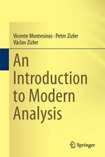 An introduction to modern analysis Montesinos, Vicente Cham : Springer, 2015 Novedades Diciembre 2016