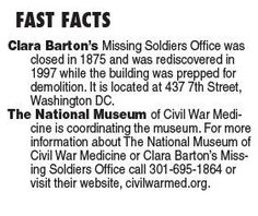 Museum of missing soldiers ..artifacts and Clara Barton history. .looks for funding to complete the project**.. wonderful history ..her work with missing in action soldiers .nursing...humanitarian. ..****
