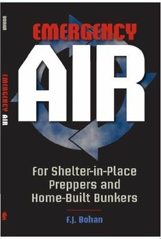 38-Emergency-Air-for-Shelter-in-Place-Preppers-and-Home-Built-Bunkers
