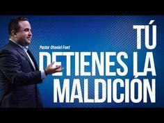 Pastor Otoniel Font - Tú Detienes la Maldición