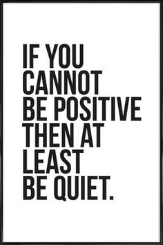 Positive or Quiet -