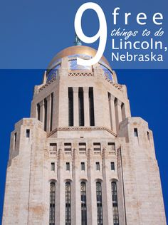 There is much to explore in Lincoln, Nebraska - a lot of which is free!