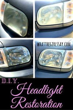 How to Restore Your Headlights - DIY - PIN FOR LATER! Or read now, at whatthegirlssay.com Do your headlights date your car?  They're dingy and dirty-looking and make your car look older than it is?  You wash them and they start to look new again, only to dry and go back to foggy?  Ours did! And we tried all the D.I.Y. remedies...to no avail.  UNTIL WE FOUND THIS!!
