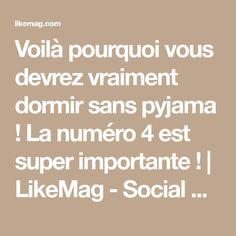 Voilà pourquoi vous devrez vraiment dormir sans pyjama ! La numéro 4 est super importante ! | LikeMag - Social News and Entertainment