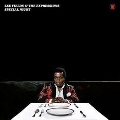 Lee Fields and The Expressions - Special Night Vinyl LP November 4 2016 Pre-order