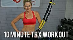10 Minute Total Body TRX Workout