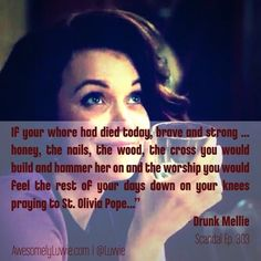 Mrs. Smith Goes to Washington: #Scandal Episode 303 Recap. This was the quote of the episode, and the reason why I LOVE #DrunkMellie.