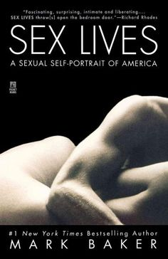 Sex Lives: A Sexual Self-Portrait of America