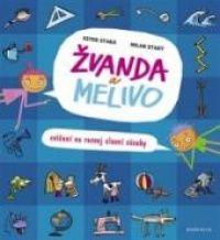 Žvanda a Melivo od autora Ester Stará, Milan Starý. Hodnocení, komentáře, zajímavosti a informace o knize. ČBDB.cz - Databáze knih.