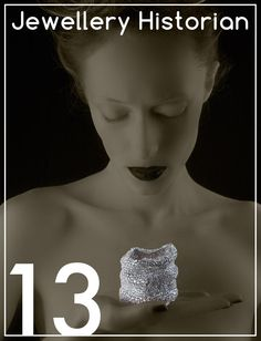 """Jewellery Historian, Issue #13  Discover the issue #13 of the """"Best kept secret in the world of luxury"""". www.jewelleryhistorian.com"""