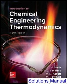 Fundamentals of engineering thermodynamics 8th edition solutions manual for introduction to chemical engineering thermodynamics 8th edition by smith ibsn 1259696529 fandeluxe Gallery