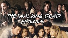 A Mashup of Footage From Season 7 of The Walking Dead and the Friends Opening Theme Song
