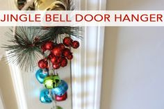The following post is from Myra of My Blessed Life: With Thanksgiving just past, Christmas is just beginning to peek out at my house. Creating simple decor is especially fun this time of year. I whipped up a Christmas jingle bell door hanger that can be used on the front door or any interior door. …