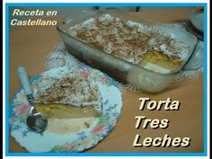 TORTA TRES LECHES manjar delicioso Sweet Recipes, Cake Recipes, International Recipes, French Toast, Low Carb, Maria Jose, Cheese, Breakfast, Desserts