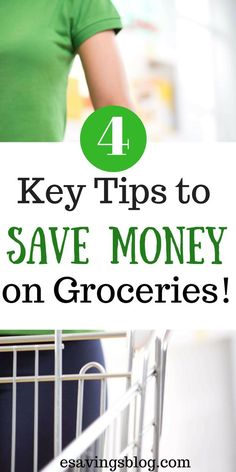 Spending too much money on groceries? Check out 4 Key Tips to Save Money on Groceries! Cut your grocery budget in half.
