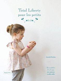 Total Liberty pour les petits d'Annabel Bénilan