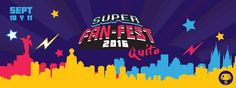 Super Fan-Fest Quito 2016 - Quito, Ecuador, 10 y 11 de Septiembre 2016 ~ Kagi Nippon He ~ Anime Nippon-Jin