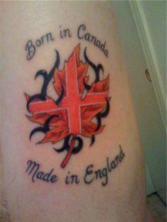 Canada & England Tattoo- really cool!