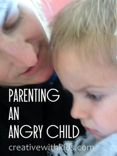 Parenting an angry child - finding acceptance