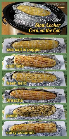 Slow Cooker Corn on the Cob. Easy, healthy, and delicious with no butter. 6 seasoning recipes.