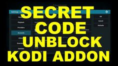 Secret Codes to Get Access to Huge Content in Kodi Addons - YouTube